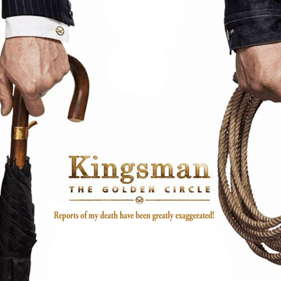 Kingsman: The Golden Circle Cinemas Nationwide