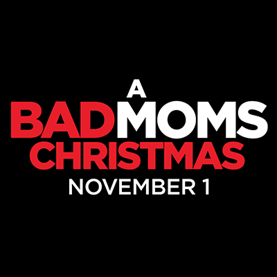 A Bad Moms Christmas Movie Poster.A Bad Moms Christmas Movie Premiere Yuneoh Events