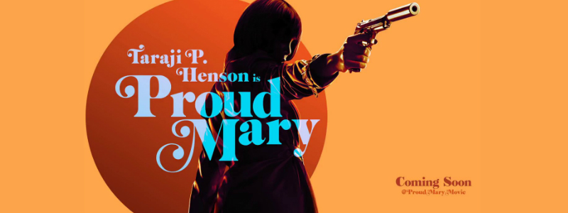 proud mary movie
